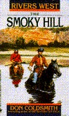 The Smoky Hill by Don Coldsmith