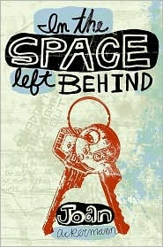 In the Space Left Behind by Joan Ackermann