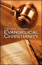 The Case Against Evengelical Christianity