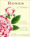 Roses: A Celebration: Thirty-Two Eminent Gardeners on Their Favorite Rose