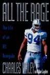 All the Rage: The Life of an NFL Renegade