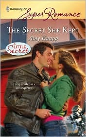 The Secret She Kept by Amy Knupp