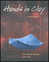 Hands in Clay: An Introduction to Ceramics