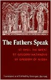 The Fathers Speak by Basil the Great