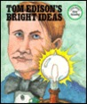 Tom Edison's Bright Ideas