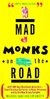 Mad Monks on the Road by Michael Lane