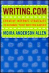 Writing.com: Creative Internet Strategies to Advance Your Writing Career