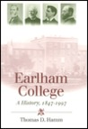 Earlham College: A History, 1847-1997