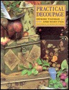Practical Decoupage by Denise Thomas