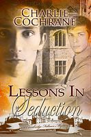 Lessons in Seduction by Charlie Cochrane