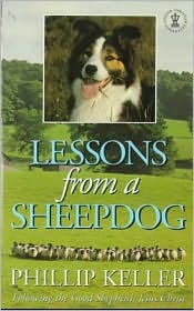 Lessons from a Sheepdog by W. Phillip Keller