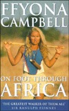 On Foot Through Africa by Ffyona Campbell