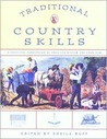 Traditional Country Skills: A Practical Compendium of American Wisdom and Know-how