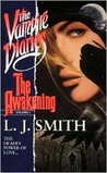 The Awakening by L.J. Smith