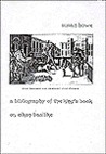 A Bibliography of the King's Book; or, Eikon Basilike
