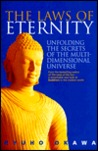The Laws of Eternity: Unfolding the Secrets of the Multidimensional Universe
