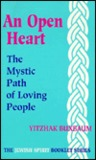 An Open Heart: The Mystic Path of Loving People