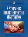 8 steps for highly effective negotiation: Letting the other person have your way (Communication series)