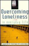 Overcoming Loneliness in Everyday Life