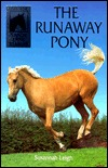 The Runaway Pony by Susannah Leigh