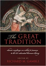 The Great Tradition by Richard Gamble