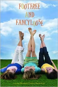 Footfree & Fancyloose (Bass Ackwards and Belly Up, #2)