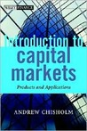 An Introduction to Capital Markets: Products, Strategies, Participants