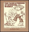 The Care & Feeding of Spinning Wheels: A Buyer