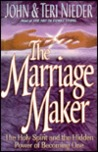 The Marriage Maker: The Holy Spirit and the Power of Becoming One