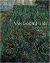 Van Gogh: Fields: The Poppyfield and the Artist's Protest