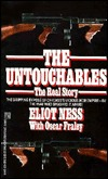 Download online The Untouchables: The Real Story by Eliot Ness, Oscar Fraley PDB