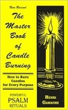 The Master Book of Candle Burning by Henri Gamache