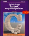 The Waite Group's Turbo C Programming for the PC