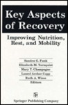 Key Aspects of Recovery: Improving Nutrition, Rest, and Mobility