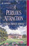 A Perilous Attraction