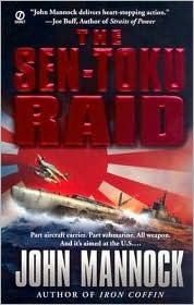 The Sen-Toku Raid by John Mannock