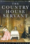 Country House Servant by Pamela A. Sambrook