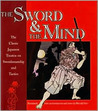 The Sword and the Mind, The Classic Japanese Treatise on Swordsmanship and Tactics