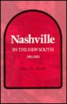 Nashville in the New South, 1880-1930
