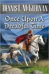 Once Upon a Dreadful Time (Faery Series, #5)