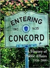 Entering Concord: A History of Public Affairs, 1850-2000