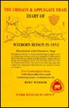 The Oregon & Applegate Trail Diary of Welborn Beeson in 1853: The Unabridged Diary