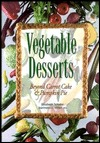 Vegetable Desserts by Elisabeth Schafer