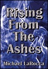 Rising from Ashes