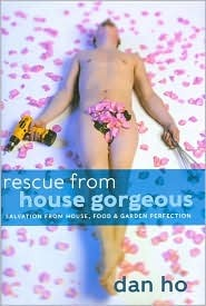 Rescue from House Gorgeous