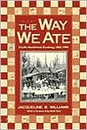 The Way We Ate: Pacific Northwest Cooking, 1843-1900