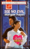See No Evil by Morgan Hayes