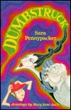 Dumbstruck by Sara Pennypacker