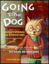 Going to the Dog: Therapy Stories for Grown-Ups, with Dr. Whiskers