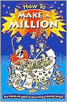 How to Make a Million